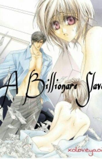 A Billionare Slave