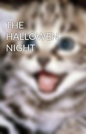THE HALLOWEN NIGHT by KEVINC20