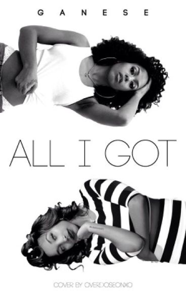 All I Got | Book III | Banique