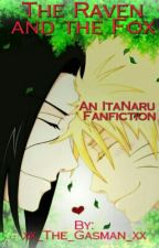 The Raven And The Fox(An ItaNaru Fanfic) Completed) by xx_The_Gasman_xx
