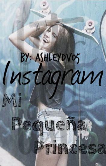 Mi Pequeña Princesa - Instagram