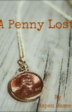A Penny Lost by achickadee99