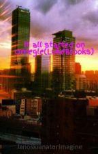 It all started on Omegle(LukeBrooks) by Ariana_Mackenzie_B