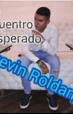 Un Encuentro Inesperado (Kevin Roldan) by alex16567