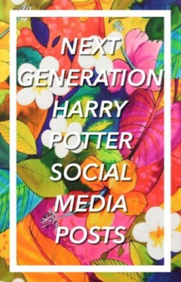 next generation harry potter social media posts