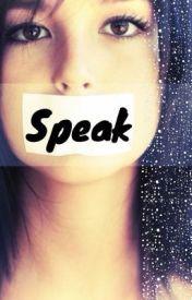 SPEAK by EndlessAutumn