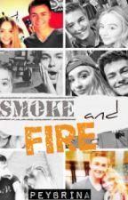 Peybrina |SMOKE AND FIRE  by xfanfics15x