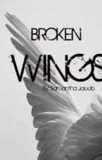 BROKEN WINGS by prettyejara