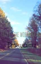 This is the world now // Pentatonix  by dmtwaimz