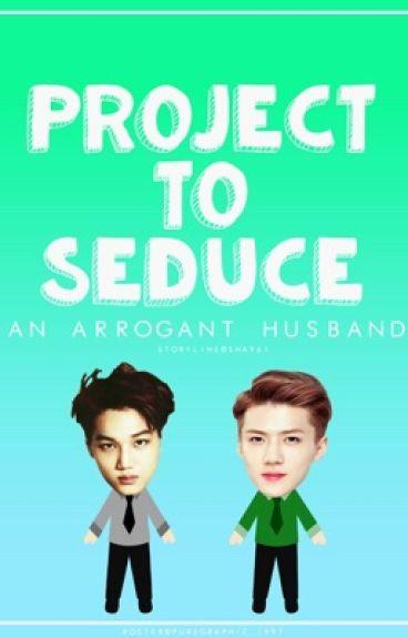 project to seduce an arrogant husband (KaiHun)