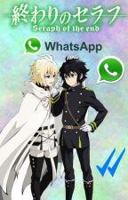 Owari No Seraph ¡Whatsapp! by I_am_ZeroTK