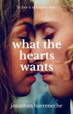 what the hearts wants by JBaR97