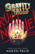 Gravity Falls: No Confíes en Nadie by Huevo_feliz