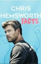 Facts Chris Hemsworth by Evxns_Sloxn