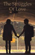 Struggles of Love by Synobia