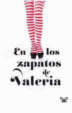 En los zapatos de Valeria by NelsyBooks
