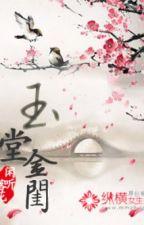 Ngọc đường kim khuê (xuyên, điền văn) by winter_ivy