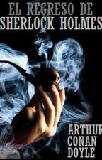 El Regreso de Sherlock Holmes by Br1XNZ