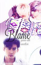 Blame by yunnie_ahh