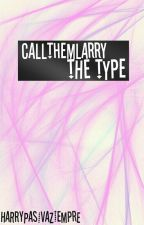 CallThemLarry the type by HarryPasivaZiempre