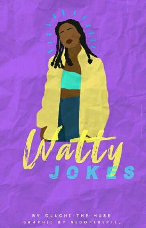 WATTY JOKES by BuiltByGirls