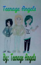 Teenage Angels by Teenage_Angels