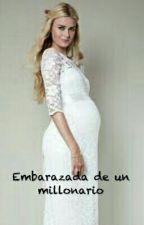 Embarazada De Un Millonario  by Vicku_28