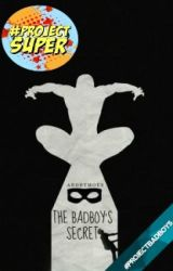 The Bad Boy's Secret |Complete| by Not_Just_Anonymous