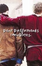 Dear.Dollophead Imagines by deardollopheadz