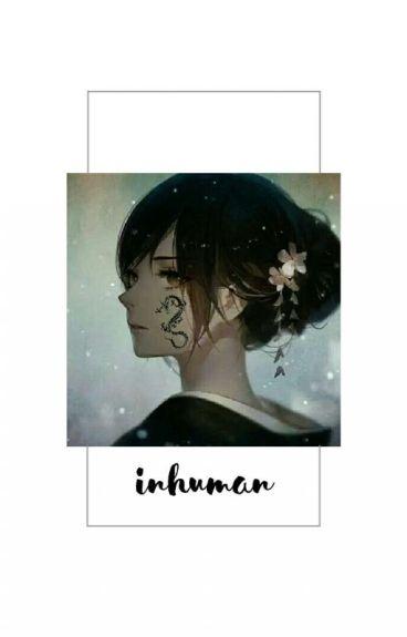 Inhuman (Akatsuki No Yona x reader)