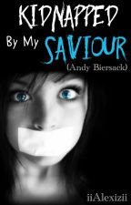 Kidnapped By My Saviour  Andy Biersack by iiAlexizii