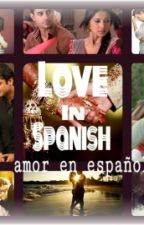 Love in Spanish by RupamSingh