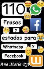 110 Frases y estados para WhatsApp y Facebook by GhoulAngelQueen
