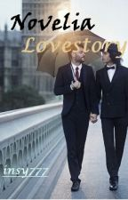 Novelia Lovestory [BoysLove] (Ongoing) by insy777