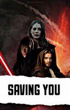 Saving You | Anakin Skywalker by cslaywalker