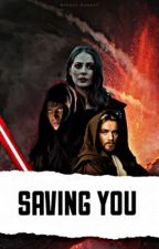 Saving You | Anakin Skywalker by cslaywalker