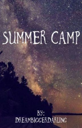 Summer Camp by DreamBiggerDarling