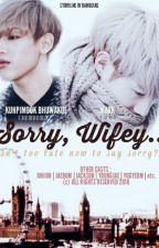 Sorry, Wifey by bambears