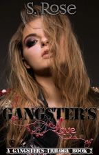 A Gangster's Love by Heyden2Rosenow