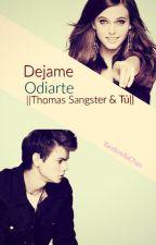 Dejame Odiarte   Thomas Sangster & Tú   by ElCuloDeBaekhyun