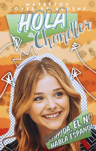 Hola Chandler ©
