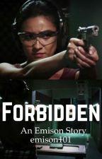 Forbidden (An Emison Story) by emison101