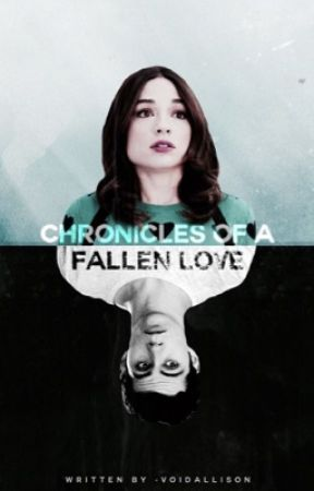 Chronicles of a Fallen Love ✿ Stallison AU by -voidallison