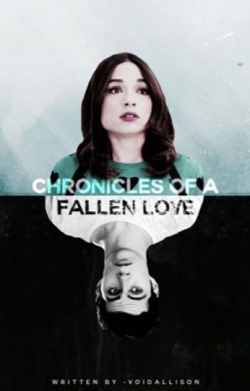 Chronicles of a Fallen Love ✿ Stallison AU