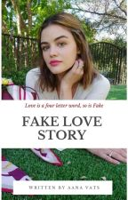 Fake Love Story (Under Editing) by aanavats01