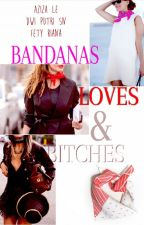 Bandanas, Loves & Bitches by MissSoVeRin