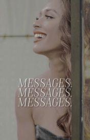Messages • [MATTHEW DADDARIO] by ezramiIIer