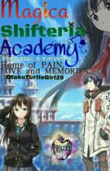 Magica Shifteria Academy [ON-HOLD]