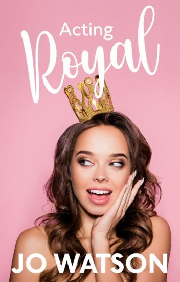 Acting Royal #Wattys2017