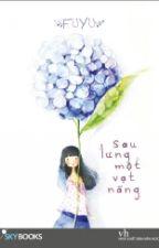Sau Lưng Một Vạt Nắng - Fuyu by meodihoang899
